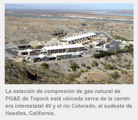 La estación de compresión de gas natural de PG&E de Topock está ubicada cerca de la carretera interestatal 40 y el río Colorado, al sudeste de Needles, California.