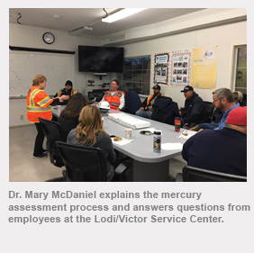 Dr. Mary McDaniel explains the mercury assessment process and answers questions from employees at the Lodi/Victor Service Center.