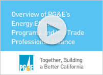 Video: Find out why PG&E pays incentives and learn about oversight and funding of the rebate programs. Also, find your local Trade Pro manager.