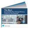 Download eBook: Big 4 Essential Benefits of Energy Efficiency Projects for Your Business