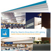 Download eBook: What You Need to Know About LED Lighting