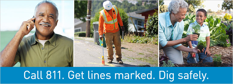 Call 811. Get lines marked. Dig safely.