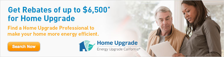 Get Rebates of up to $6,500 for Home Upgrade: Find a Home Upgrade Professional to make your home more energy efficient